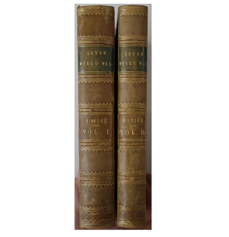 HOZIER, H.M. (1838-1907). The Seven Weeks' War. Its Antecedents and its Incidents. London: Macmillain and Co., 1867. 2 volumes, 8vo. 13 folding maps (2 torn without loss, occasional light spotting). Contemporary half calf with red pebbled boards (rubbed). FIRST EDITION. (2)