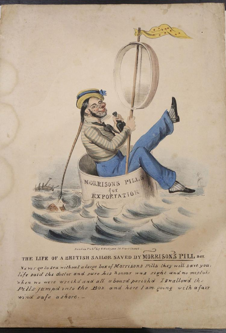 ENGRAVINGS - Morrison's [sic] Pills for Exportation ... The Life of a British Sailor saved by Morrison's Pill. London: O. Hodgson, [c. 1830]. Hand coloured engraving depicting a rather merry sailor in a tub with the annotation: