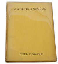 """COWARD, Noel (1899-1973). A Withered Nosegay. London: Christophers, 1922. 8vo. Half title, 10 full-page wood-engraved illustrations by Lorn MacNaughtan """"from Old Masters"""". Original yellow buckram lettered in black (without the dust-jacket, some very light staining, spine a little discoloured). PRESENTATION COPY of one of the author's earliest published works, the half title inscribed, """"For John McFadden, Noel Coward."""" Although printed in the same year as the first edition, the present copy is bound in yellow buckram, whereas other copies of the first edition are recorded in black bindings. With 10 other books by the same author including Terribly Intimate Portraits (New York, 1922) and Future Indefinite (London, 1954, with the author's clipped signature laid down on front pastedown)."""