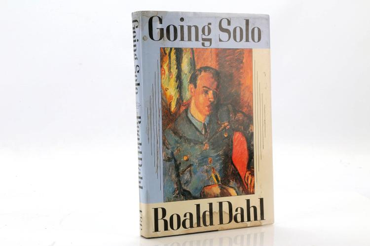 DAHL, Roald. (1916-1990). Going Solo. New York: Farrah Straus Giroux, 1986. Original blue and cream boards with light blue and orange pictorial dust-jacket (tea/coffee stain to jacket). SIGNED by Roald Dahl