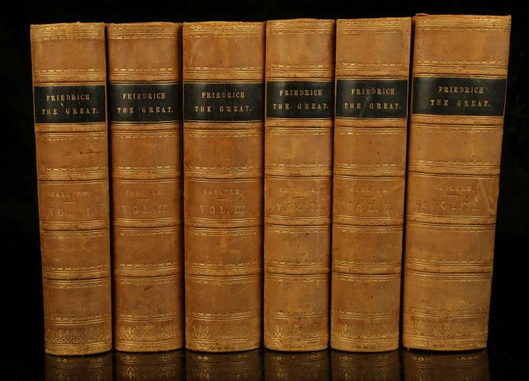 CARLYLE, Thomas (1795-1881). History of Friedrich II of Prussia, Called Frederick The Great. London: Chapman and Hall, [1858-65]. 6 volumes,  4to. Engraved frontispiece to each volume, maps (some folding). (Occasional light spotting and staining). Contemporary half calf with red/orange pebbled boards (lightly rubbed, with light wear). FIRST EDITION (with subsequent two volumes dated 1865). Provenance: Edward Purser (signature and inscription: