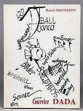 Raoul Hausmann. Courrier Dada suivi d'une Bio-Bibliographie de l'Auteu