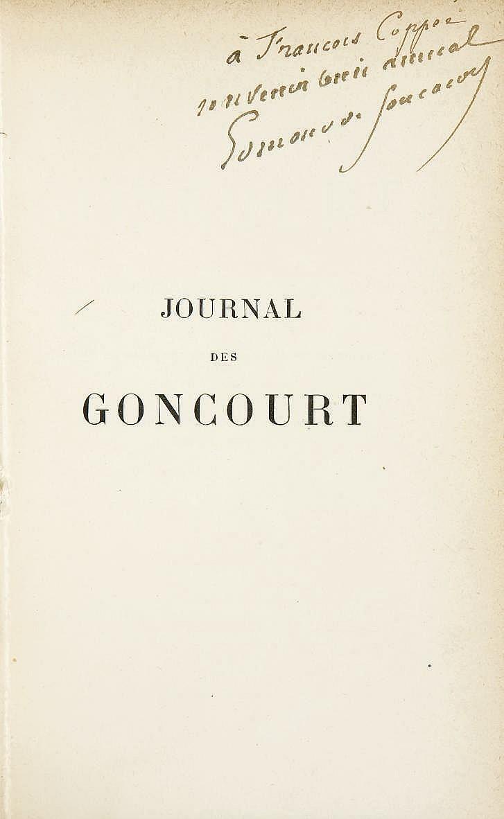 GONCOURT, Edmond (1822-1896) & Jules de (1830-1870).  Journal des Goncourt. Mémoires de la vie littéraire . Paris: Charpentier, 1887-1896.
