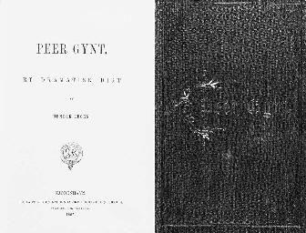 IBSEN, Henrik (1828-1906). Peer Gynt. Et dramatisk digt. Copenhagen: J.H. Schultz for Gydendalske Boghandel (F. Hegel), 1867.