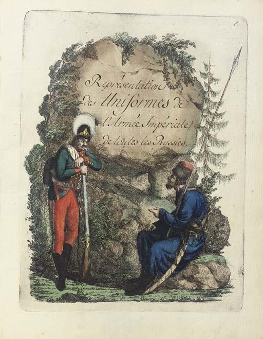 GEISSLER, Christian Gottfried Heinrich (1770-1844). <I>Représentation des uniformes de l'Armée</I>