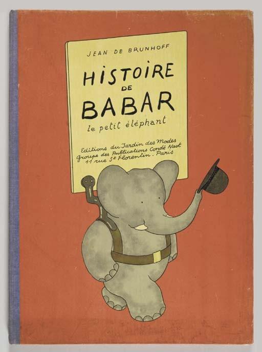 BRUNHOFF, Jean de (1899-1937). <I>Histoire de Babar le petit éléphant</I>. Paris: Jardins des