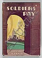 FAULKNER, William (1897-1962).  Soldiers' Pay . New York: Boni & Liveright, 1926. , William C. Faulkner, Click for value