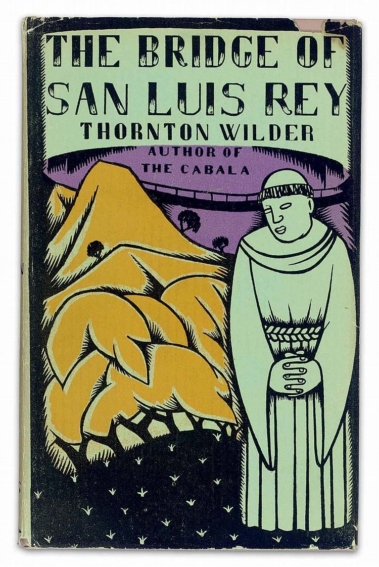 WILDER, Thornton (1897-1975).  The Bridge of San Luis Rey . New York: Albert & Charles Boni, 1927.
