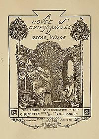 WILDE, Oscar (1854-1900). A House of Pomegranates . Londres: James R. Osgood, McIlvaine, 1891.
