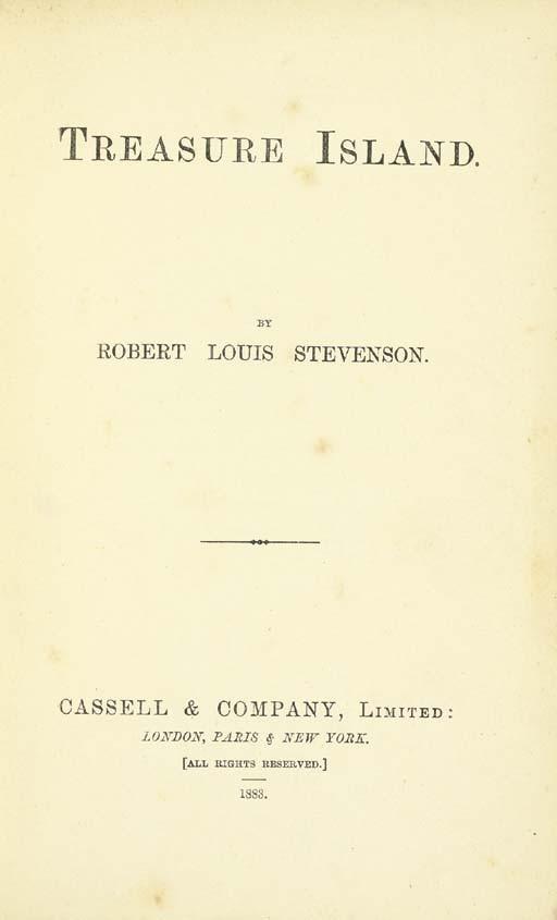 STEVENSON, Robert Louis (1850-1894). Treasure Island. London: Cassell & Company, 1883.