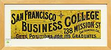 San Francisco Business College tin lithographic sign, by Britton and Rey, San Francisco, centered with the school motto,