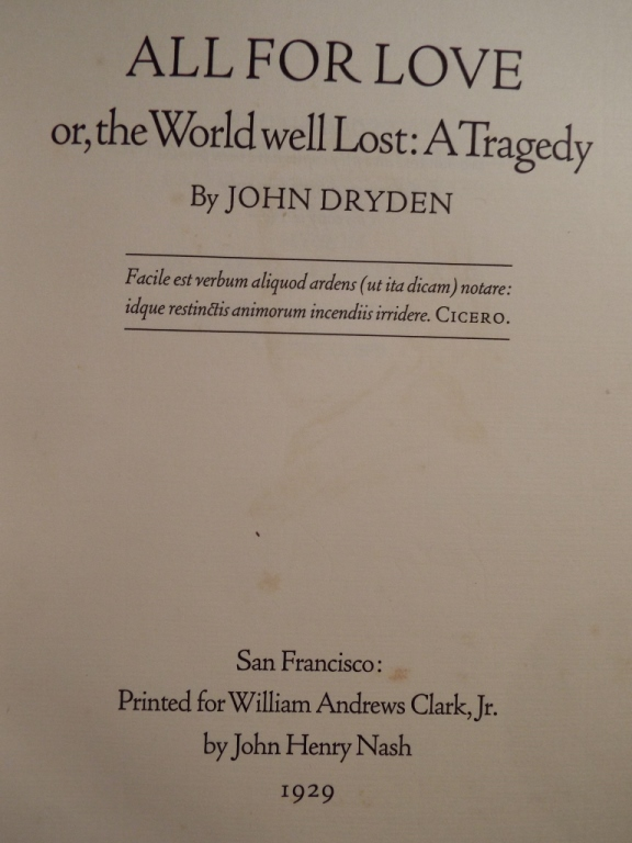 all for love summary dryden John dryden thus defined it in the preface to the conquest of granada  his  play, all for love or the world well lost (1678) written in blank.
