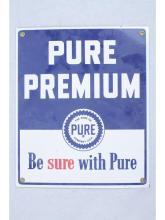 Pure Premium Porcelain Sign