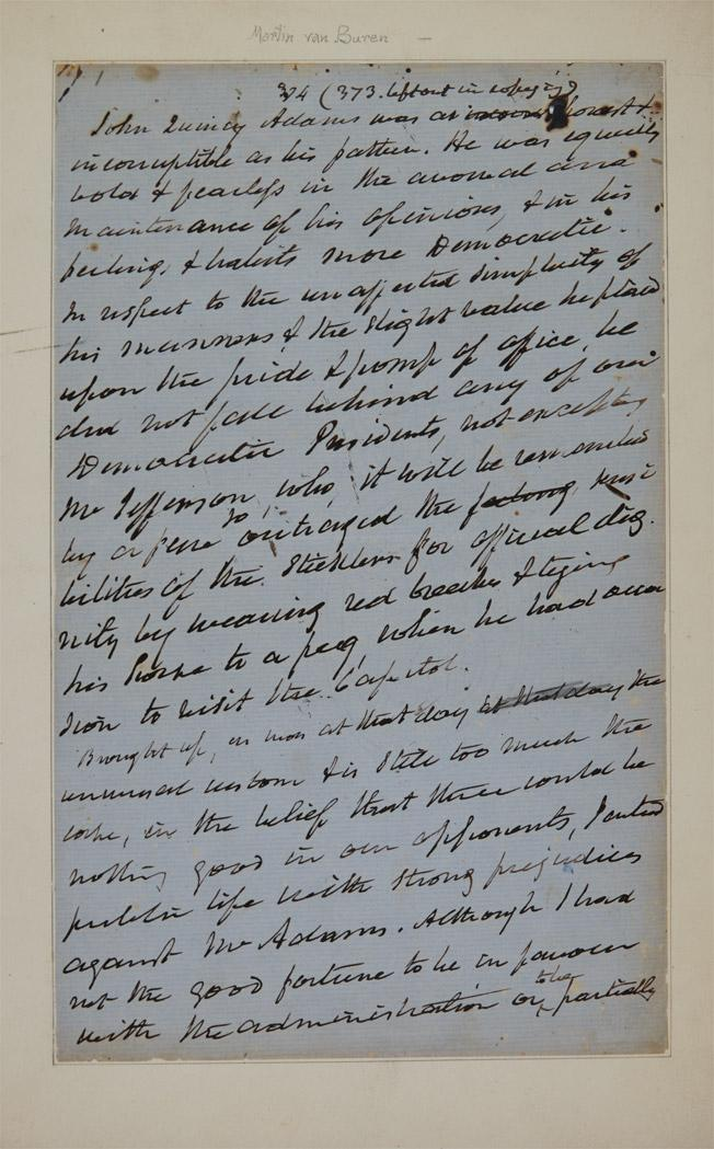 [ADAMS, JOHN QUINCY] VAN BUREN, MARTIN. Autograph manuscript being a portion of Van Buren''s autobiography, this section a sketc...