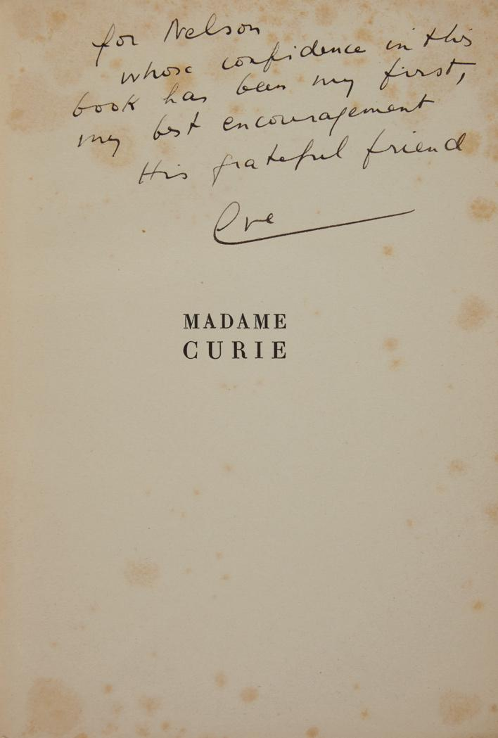 CURIE, EVE Madame Curie. Paris: Gallimard, [1938]. First edition, number 73 of 340 copies, inscribed on the half title. Orig...