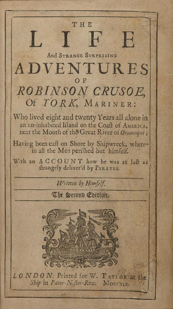DEFOE, DANIEL The Life and Strange Surprizing Adventures of Robinson Crusoe. London: printed for W. Taylor, 1719. Second edi...