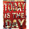 Peter Tunney American, 20th Century Today is the Day, Peter Tunney, Click for value