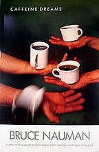 10 Nauman 1987 Caffeine Dreams Posters