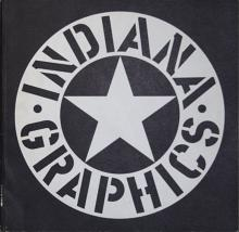 Indiana Graphics - The Prints and Posters of Robert Indiana 1961-1969 - 1969