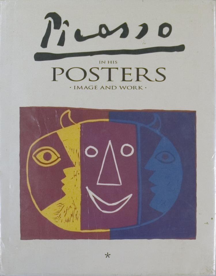 Picasso in his Posters - Image and Work, Volume I - 1992