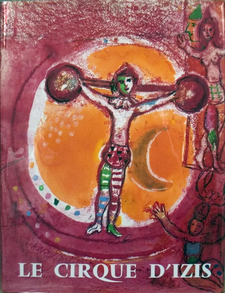 Chagall Le Cirque D'Izis - 1965