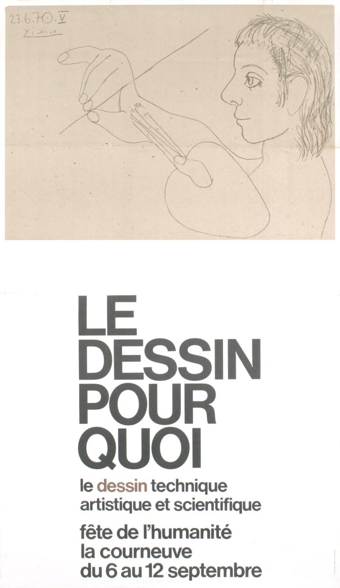 Pablo Picasso - Le Dessin Pour Quoi - 1973