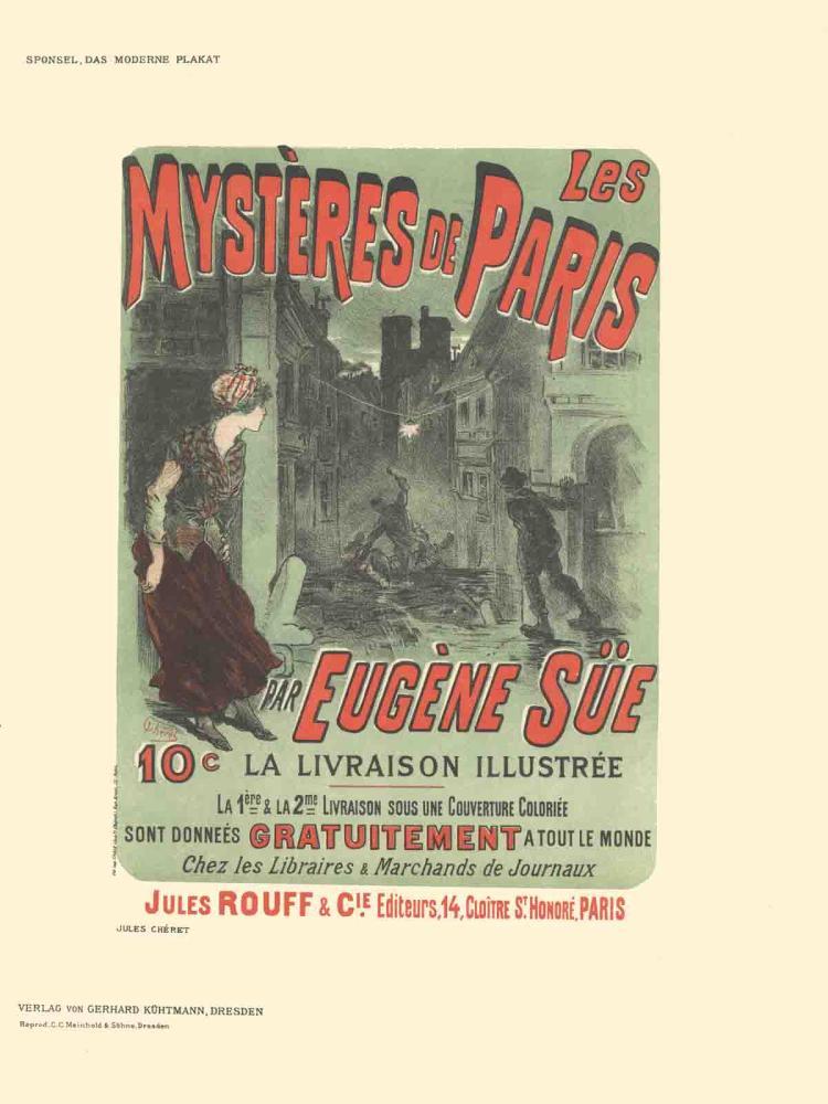 Jules Cheret - Les Mysteres de Paris par Eugene Sue - 1897