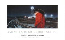 Dwight Baird - And Miles to go Before I Sleep...