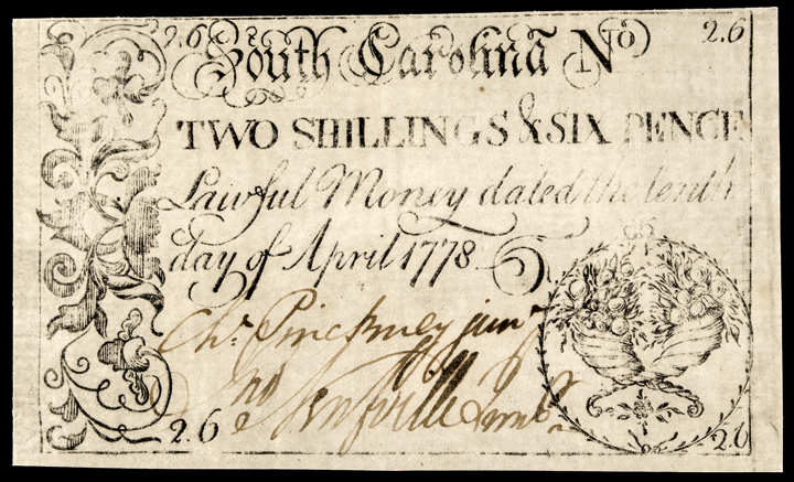 Colonial Currency, CHARLES PINCKNEY, JR. Signed South Carolina April 10, 1778