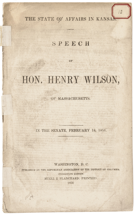STATE OF AFFAIRS IN KANSAS Future 18th US VP & Abolitionist Senator Henry Wilson