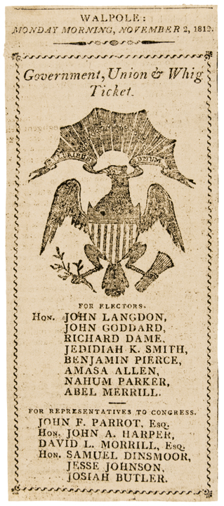November 2, 1812 War Date Government, Union + Whig Ticket Election Ticket