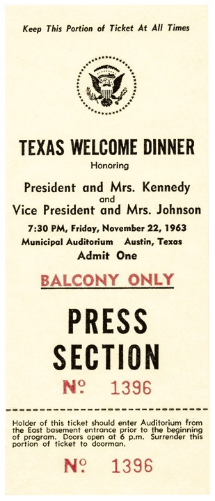 John F Kennedy Assassination Night November 22, 1963 TEXAS WELCOME DINNER Ticket