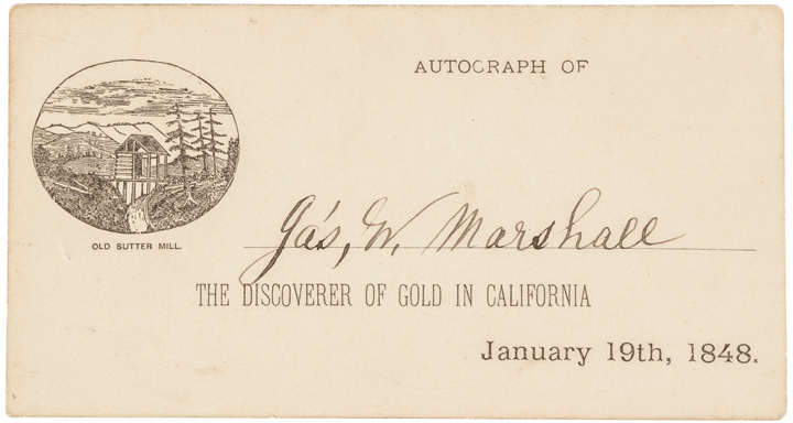 JAMES W. MARSHALLSigned Card the Discoverer of Gold in California - January 1848