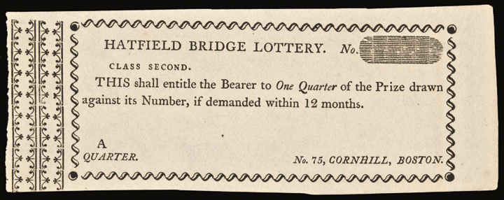 c. 1795 Scarce Hatfield Bridge Lottery Ticket. Boston (MA). Superb Crisp Unc