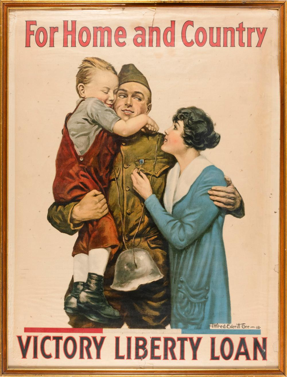"""""""FOR HOME AND COUNTRY"""" WORLD WAR I POSTER By Alfred Everitt Orr for the Victory Liberty Loan. Depicts a soldier embracing his wife a..."""