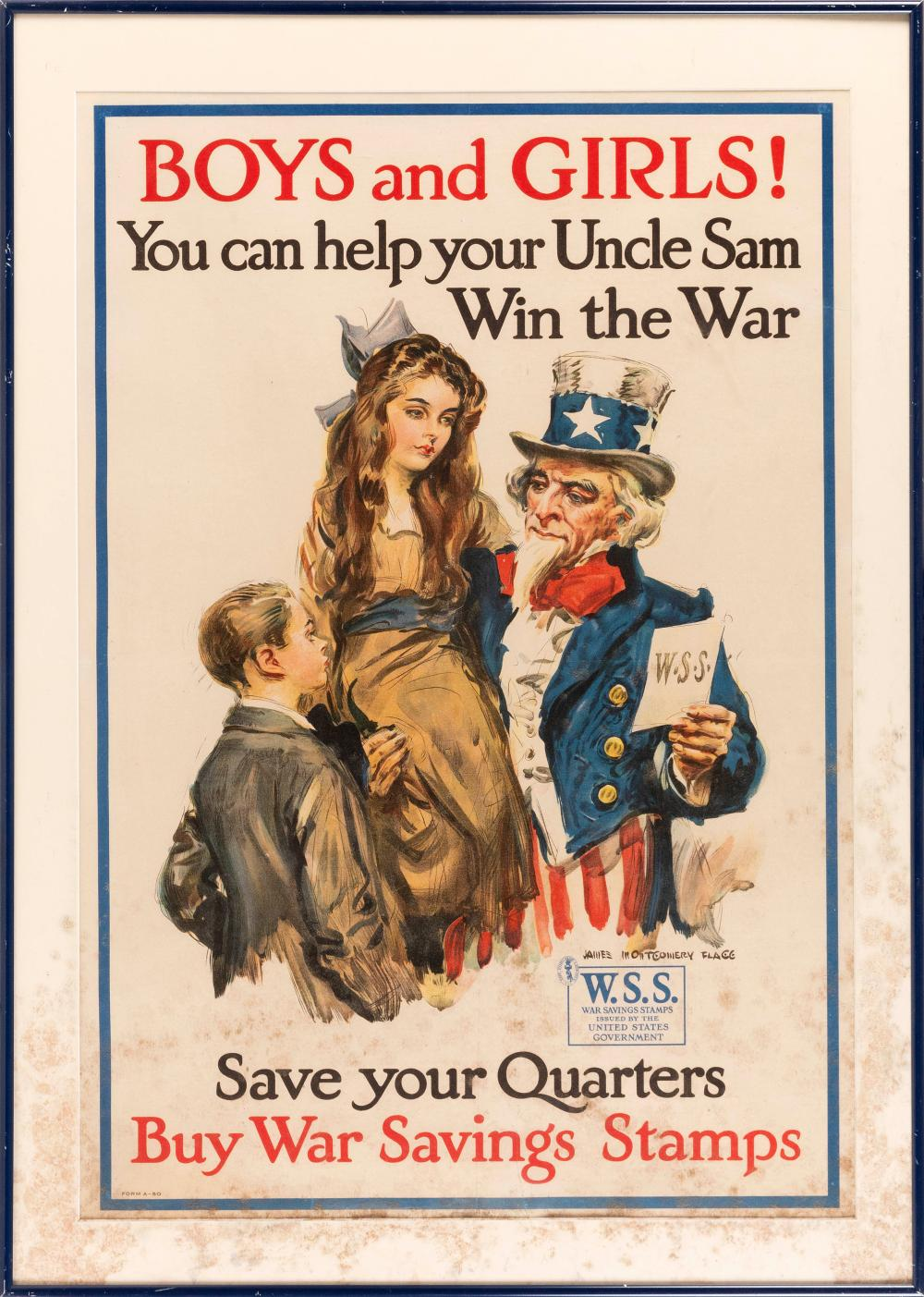 """""""BOYS AND GIRLS! YOU CAN HELP YOUR UNCLE SAM WIN THE WAR SAVE YOUR QUARTERS BUY WAR SAVINGS STAMPS"""" WORLD WAR I POSTER By James Mont..."""