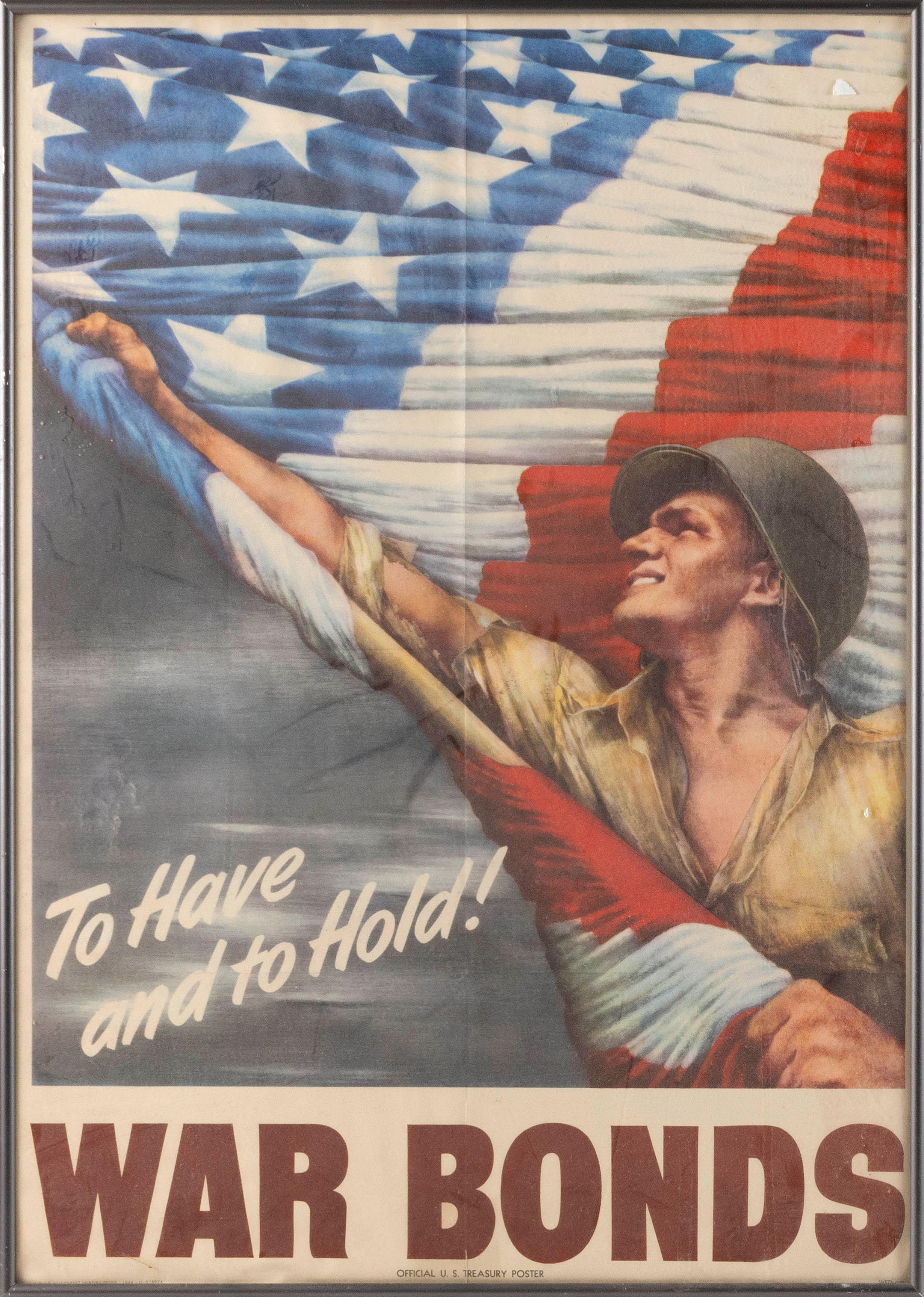 """""""TO HAVE AND TO HOLD! WAR BONDS"""" WORLD WAR II POSTER By Vic Guinnell, published by the U.S. Government Printing Office, an """"Official..."""