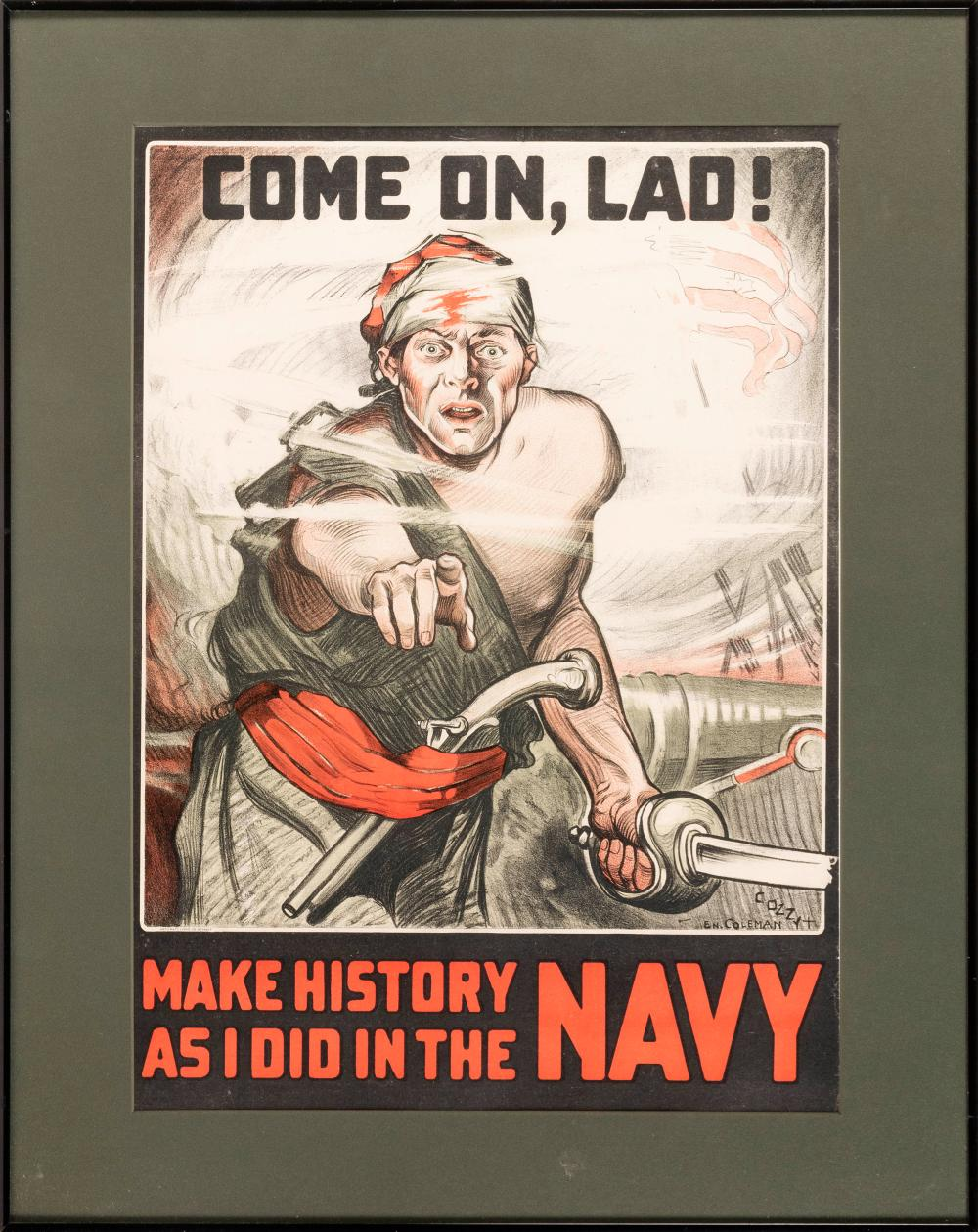 """""""COME ON, LAD! MAKE HISTORY AS I DID IN THE NAVY"""" WORLD WAR I POSTER Published by the Artcraft Litho. Co., Detroit. Depicts a sailor..."""