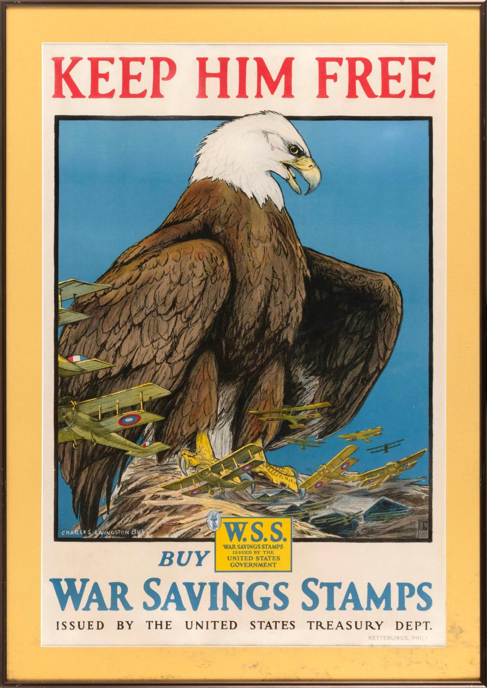 """""""KEEP HIM FREE BUY WAR SAVINGS STAMPS ISSUED BY THE UNITED STATES TREASURY DEPT."""" By Charles Livingston Bull, published by Ketterlin..."""