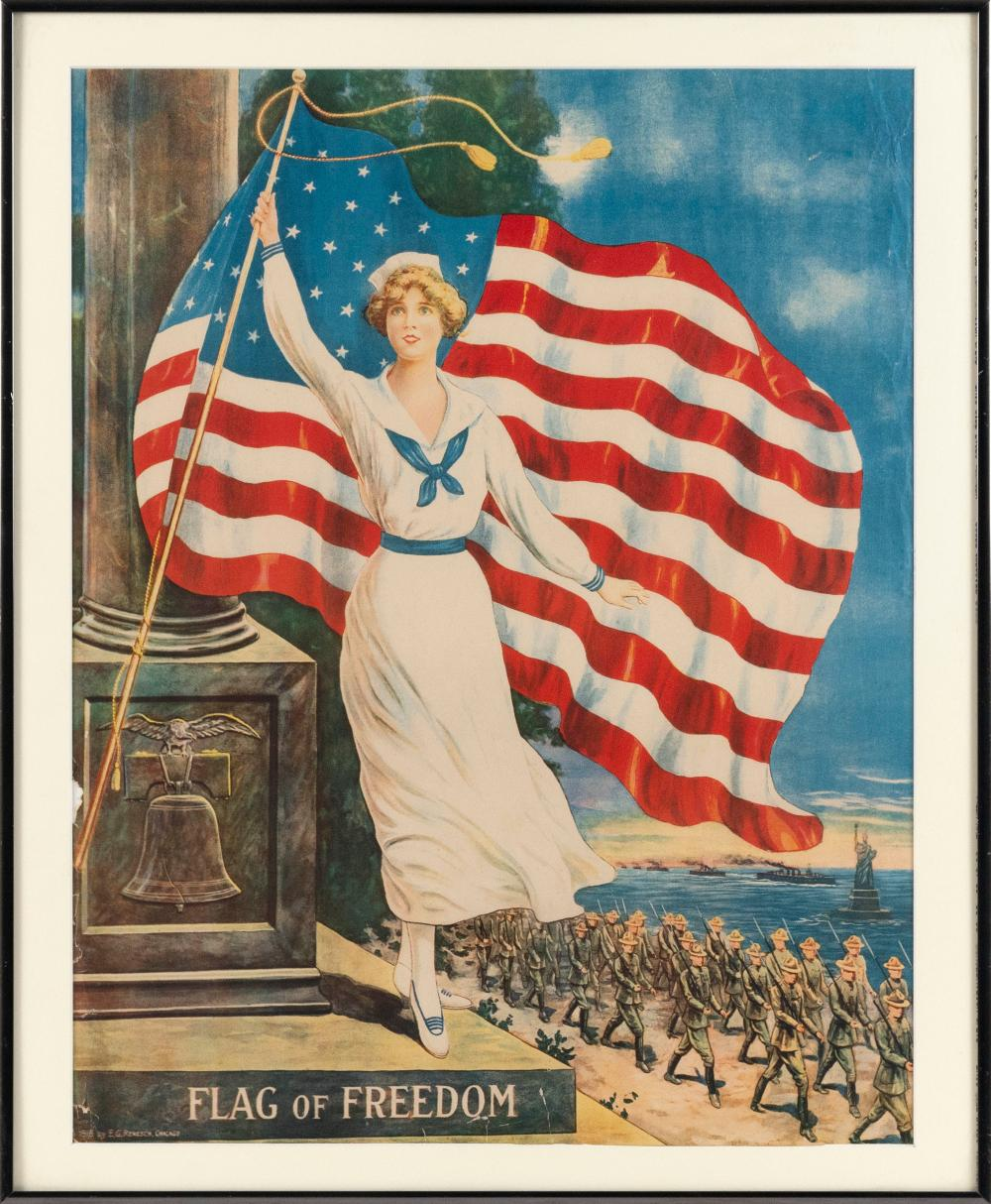 """""""FLAG OF FREEDOM"""" WORLD WAR I POSTER By E.G. Renesch. Depicts a woman waving an American flag as soldiers march by, with the Statue..."""