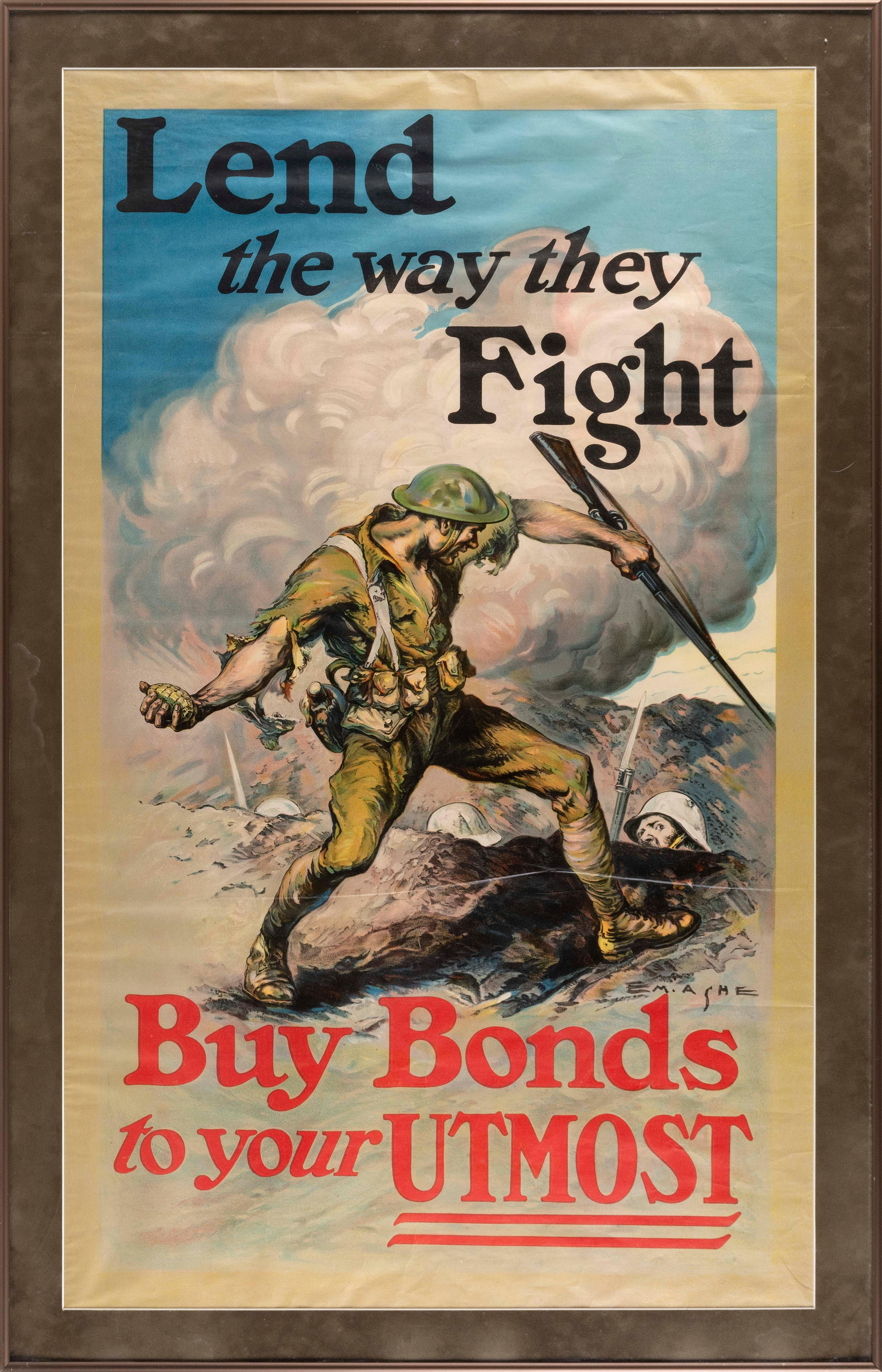 """""""LEND THE WAY THEY FIGHT BUY BONDS TO YOUR UTMOST"""" WORLD WAR I POSTER By E.M. Ashe. Depicts an American soldier poised to throw a gr..."""