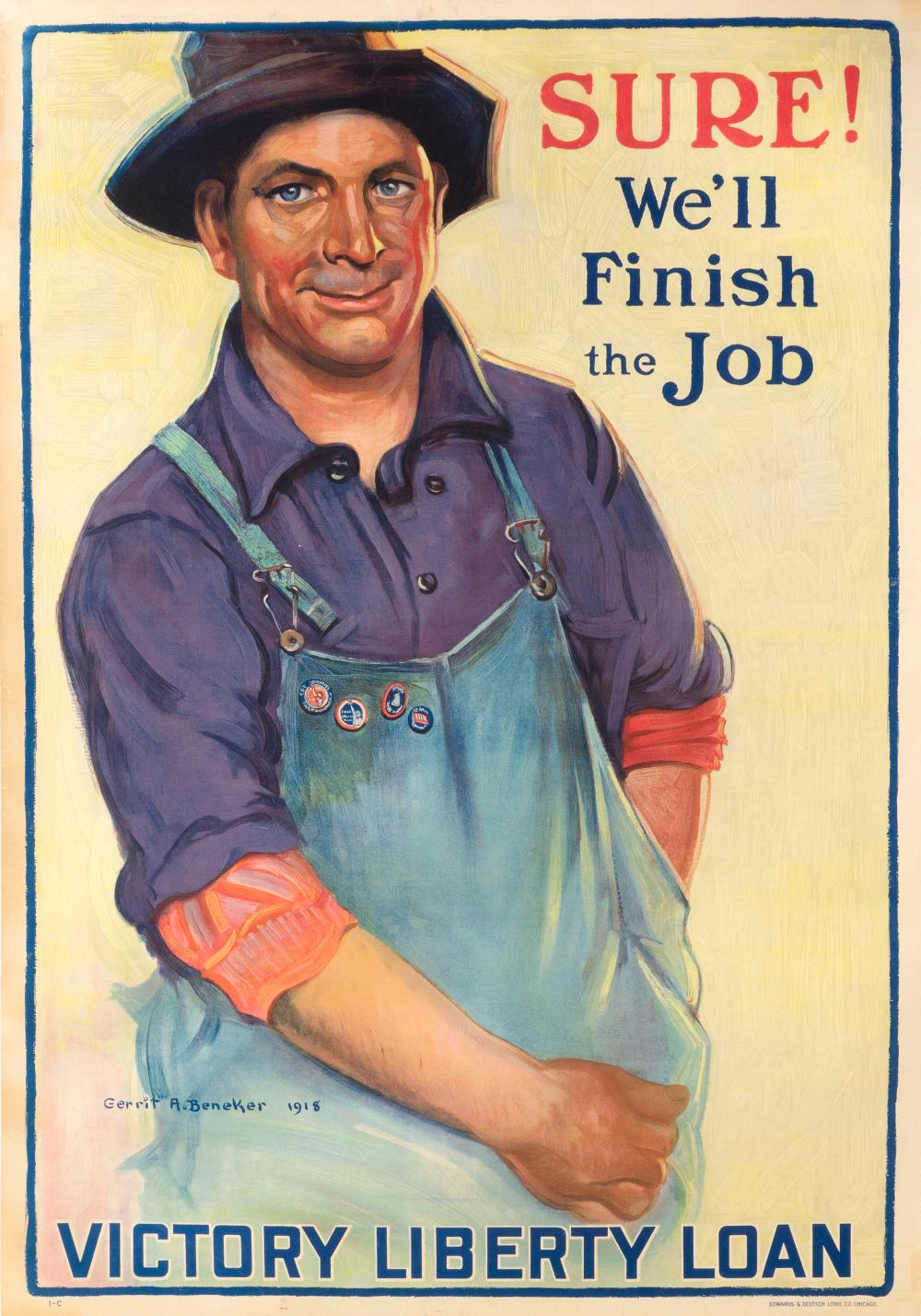 """""""SURE! WE'LL FINISH THE JOB"""" WORLD WAR I POSTER By Gerrit A. Beneker for the Victory Liberty Loan, published by Edwards & Deutsch Li.."""