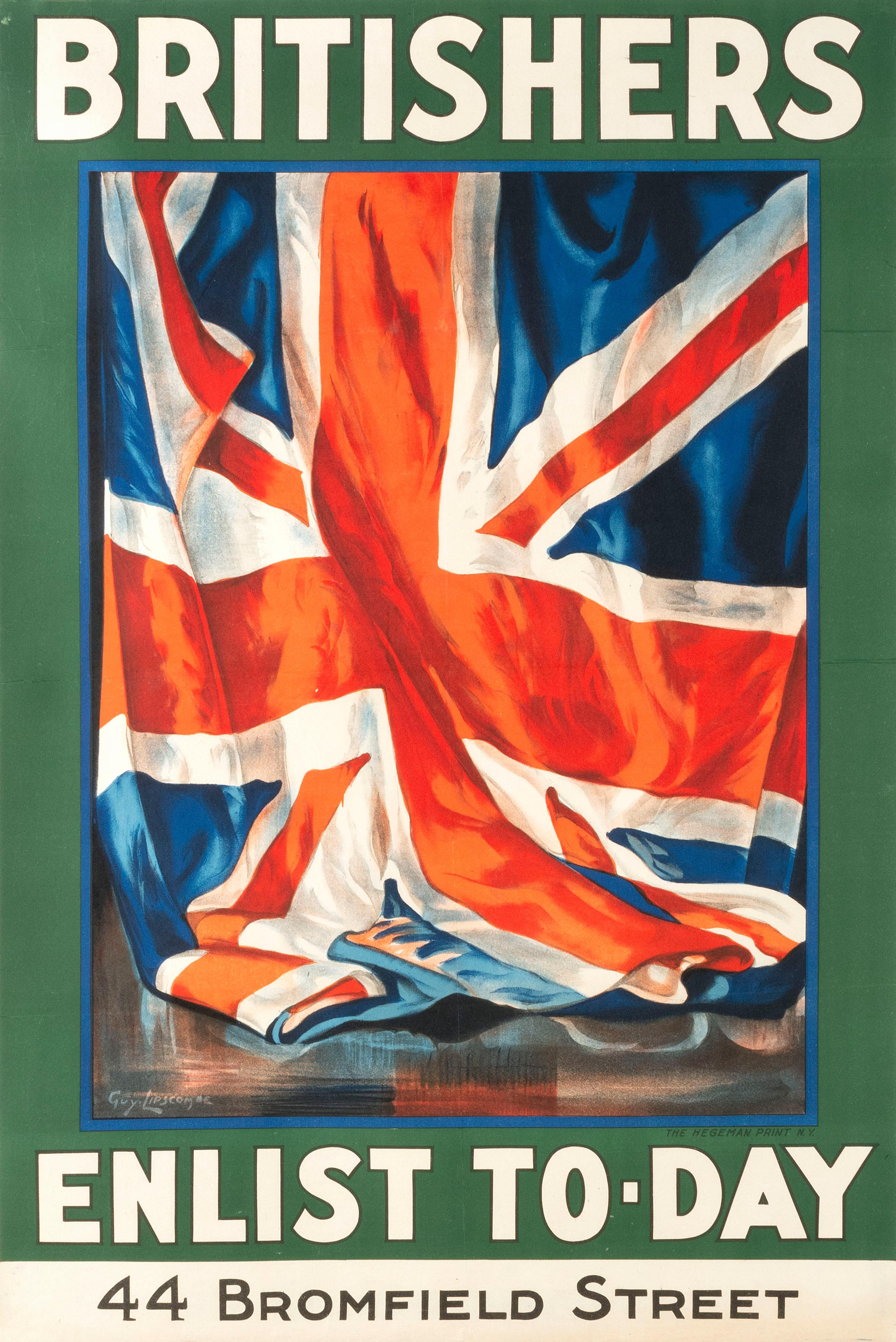 """""""BRITISHERS ENLIST TO-DAY 44 BROMFIELD STREET"""" WORLD WAR I POSTER By Guy Lipscombe, published by The Hegeman Print, New York. Depict..."""