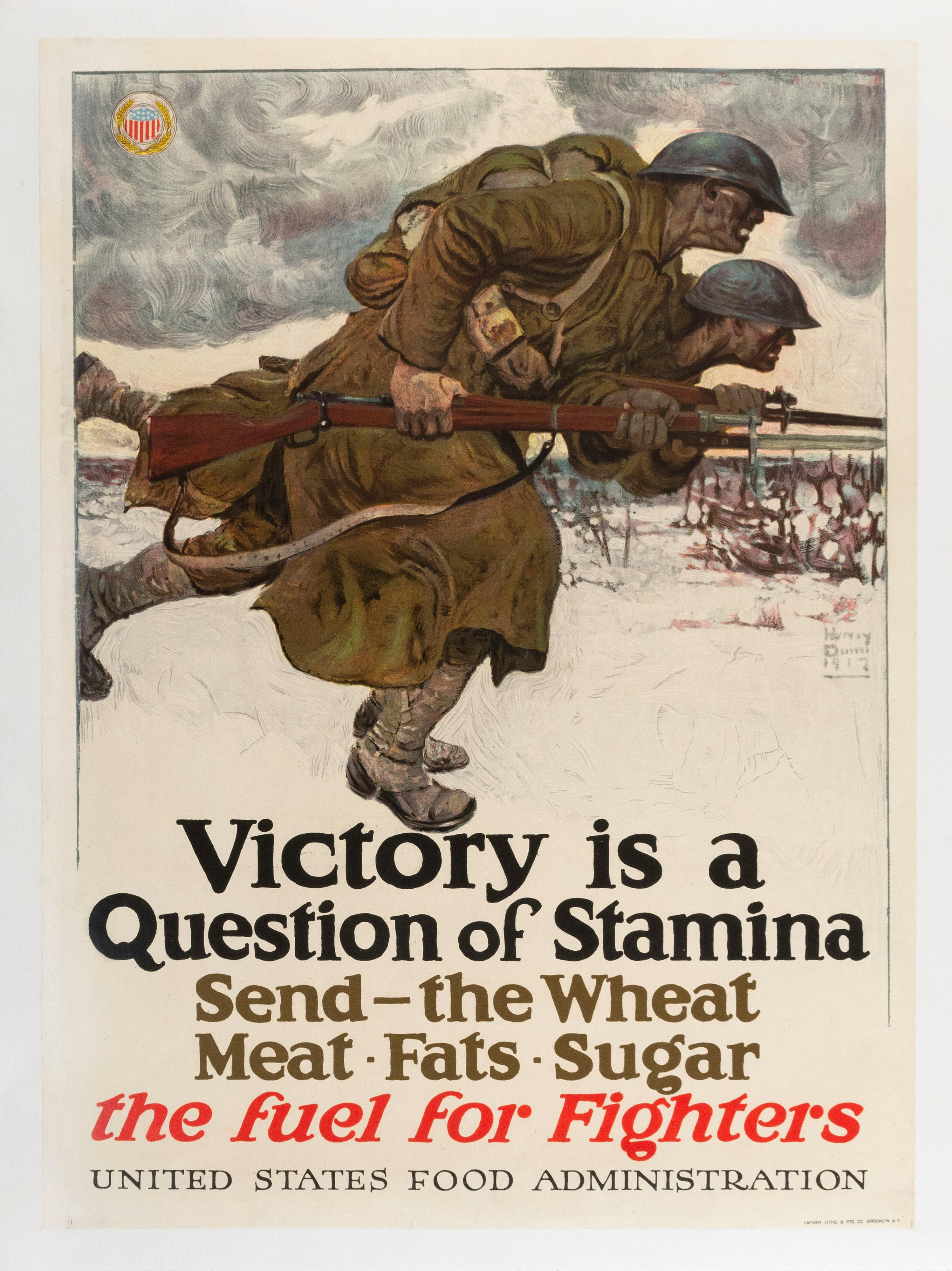 """""""VICTORY IS A QUESTION OF STAMINA SEND - THE WHEAT, MEAT, FATS, SUGAR THE FUEL FOR FIGHTERS"""" WORLD WAR I POSTER By Harvey Dunn for t..."""