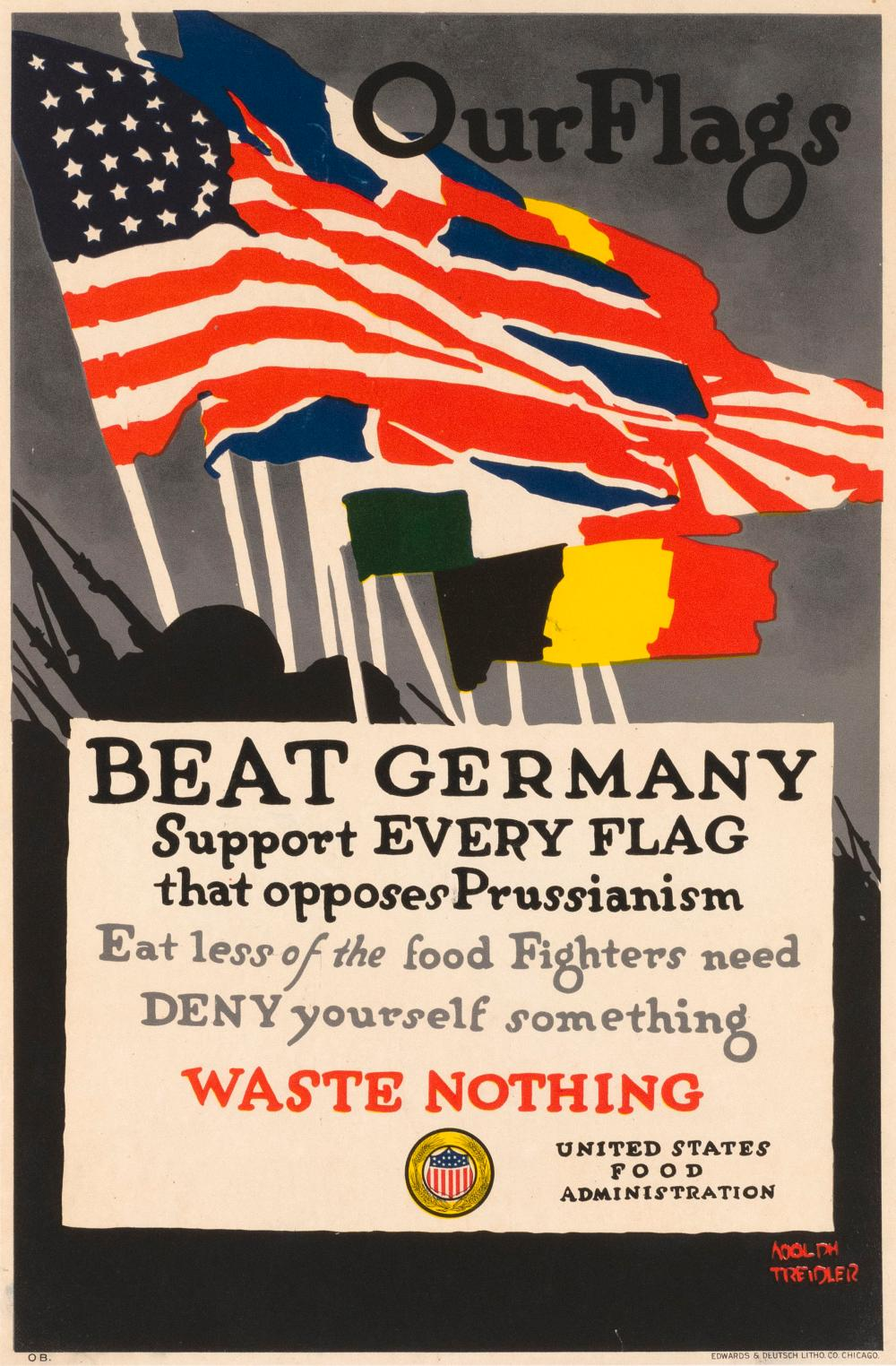 """OUR FLAGS BEAT GERMANY ..."" WORLD WAR I POSTER By Adolph Treidler for the United States Food Administration, published by Edwards &..."