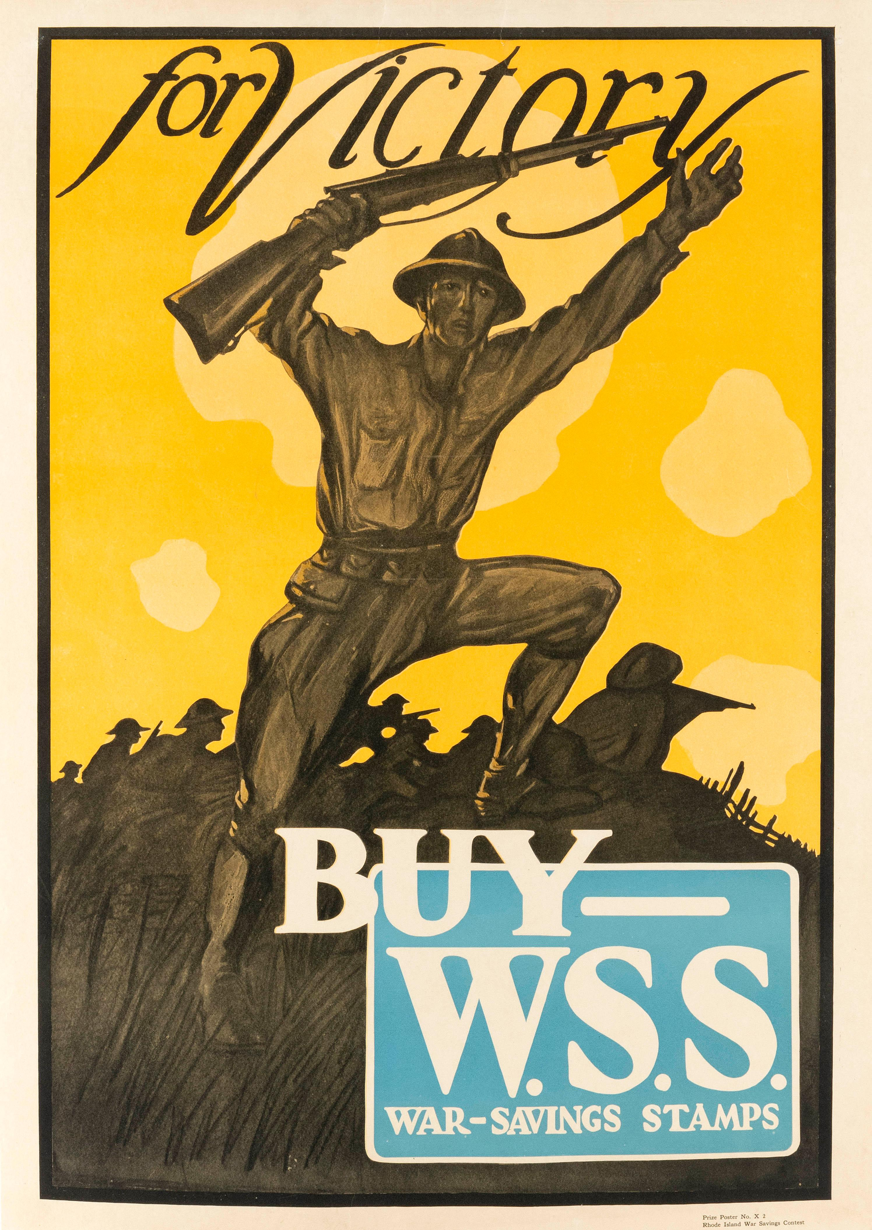 """FOR VICTORY BUY - W.S.S. WAR-SAVINGS STAMPS"" Rhode Island War Savings Contest poster. Depicts a soldier signaling with his rifle an..."