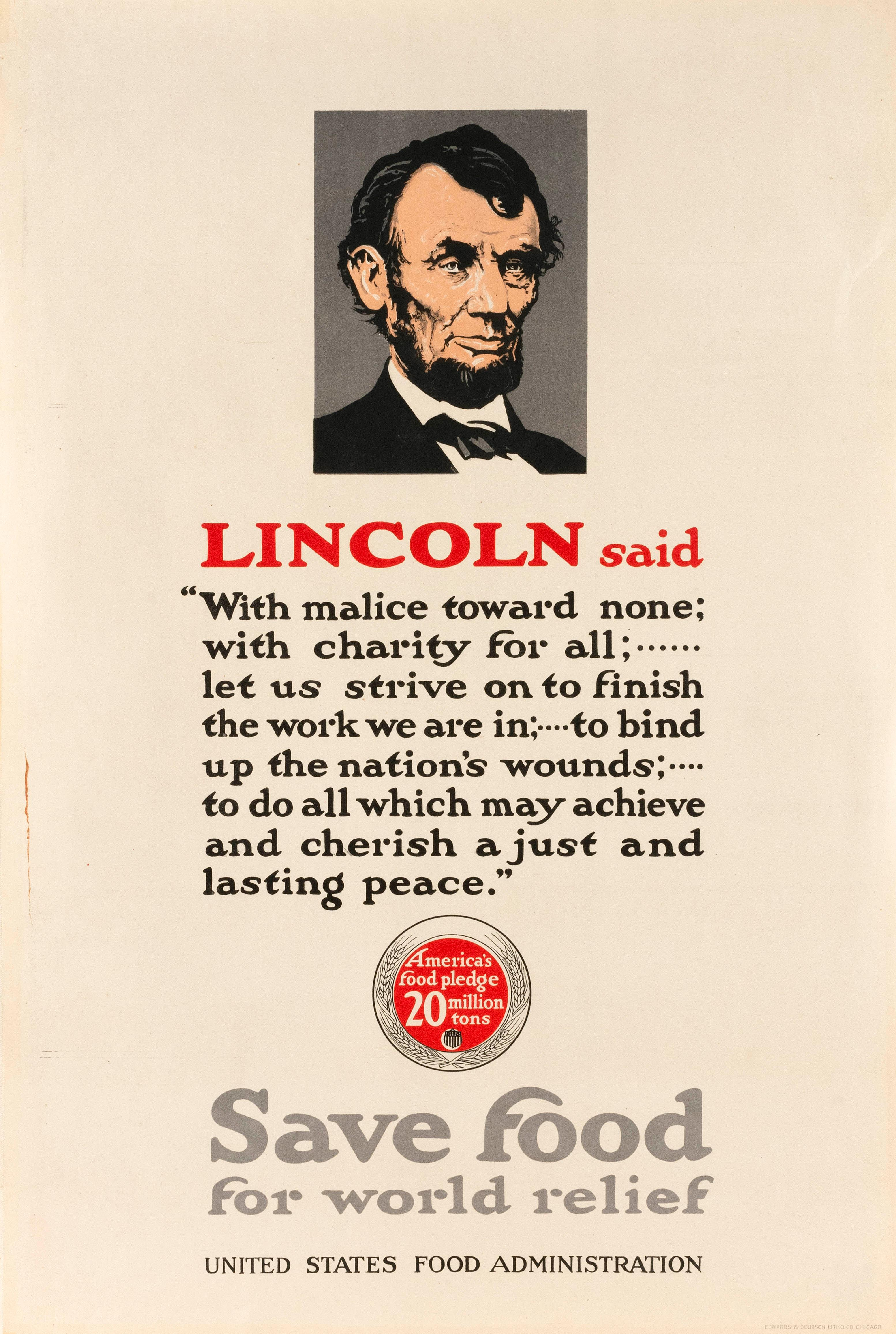 """""""LINCOLN SAID ... SAVE FOOD FOR WORLD RELIEF"""" WORLD WAR I POSTER By Adolph Treidler for the United States Food Administration, publi..."""