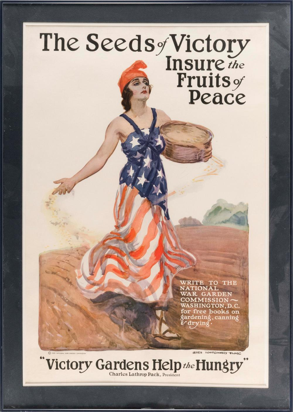 """""""THE SEEDS OF VICTORY INSURE THE FRUITS OF PEACE"""" WORLD WAR I POSTER By James Montgomery Flagg for the National War Garden Commissio..."""