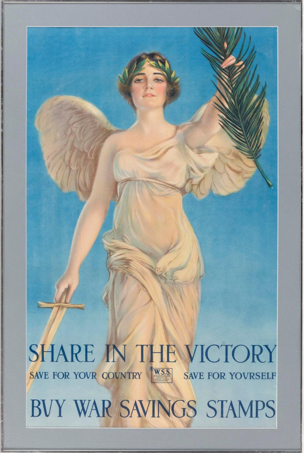 """SHARE IN THE VICTORY SAVE FOR YOUR COUNTRY SAVE FOR YOURSELF BUY WAR SAVINGS STAMPS"" WORLD WAR I POSTER By Haskell Coffin. Depicts..."