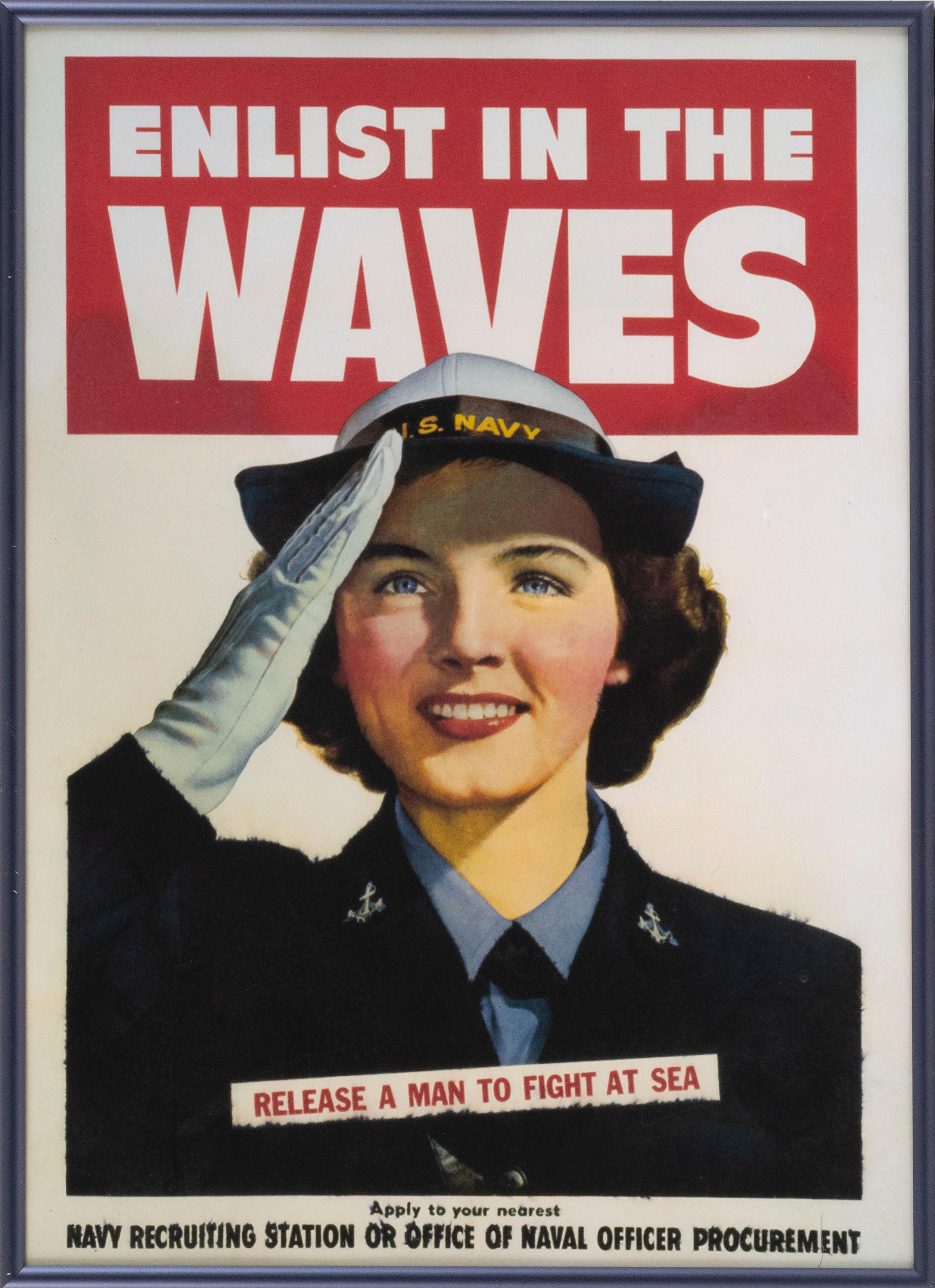 "REPRODUCTION ""ENLIST IN THE WAVES RELEASE A MAN TO FIGHT AT SEA"" WORLD WAR II POSTER Depicts a saluting woman, with ""Apply to your n..."